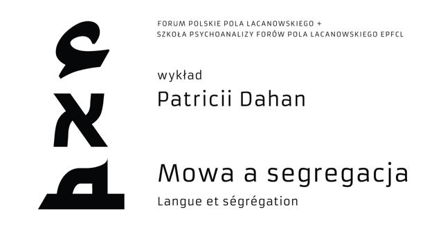 PATRICIA DAHAN w Warszawie 16-17 marca 2019