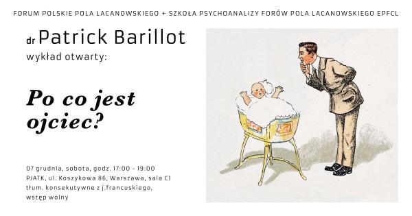 FPPL Wykład Po co jest ojciec? - dr Patrick Barillot